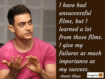 I give failures as much importance as success- Aamir Khan Quotes