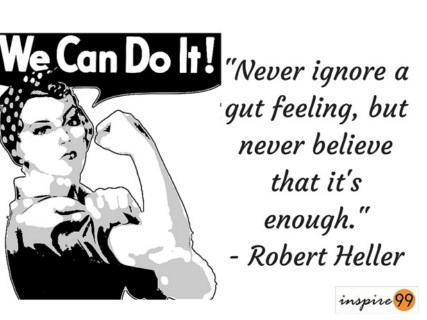 gut feeling quote and meaning, never ignore guy quote and meaning, ignore gut feeling meaning, gut feeling quote