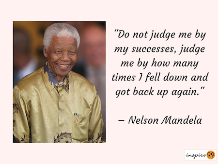 Nelson mandela success quote, quote of the day, Nelson mandela quote meaning, Do not judge me by my success