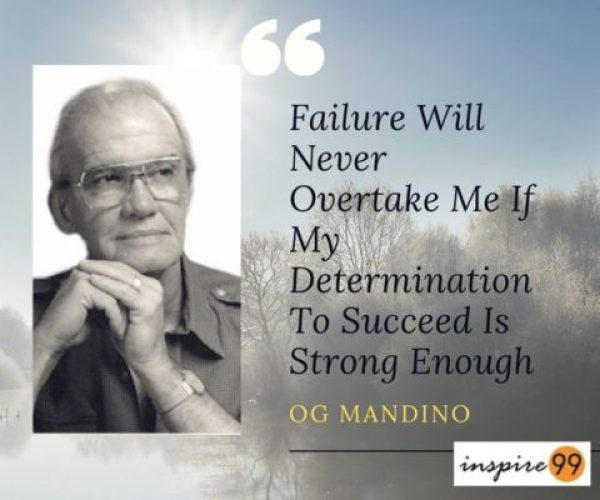 Inspirational Quotes About Failure: Failure Will Never Overtake My Determination To Succeed