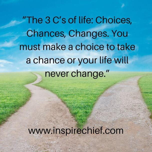 quotes to help you make life choices, Quotes To Help You Make Life Choices
