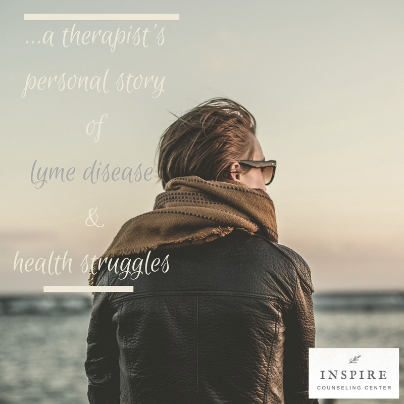 A Therapist S Personal Story Health Struggles Lyme Disease