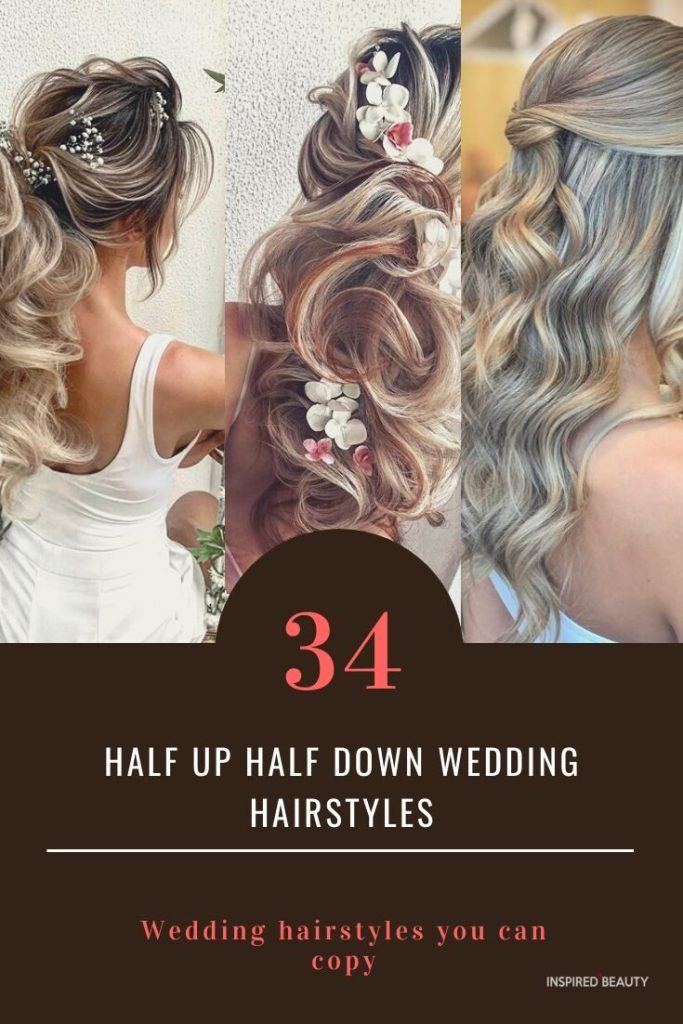 Gorgeous Half Up Half Down Hairstyles for wedding