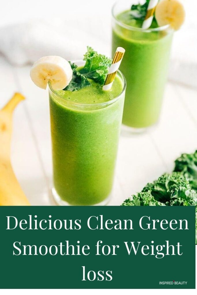Delicious Clean Green Smoothie for Weight loss