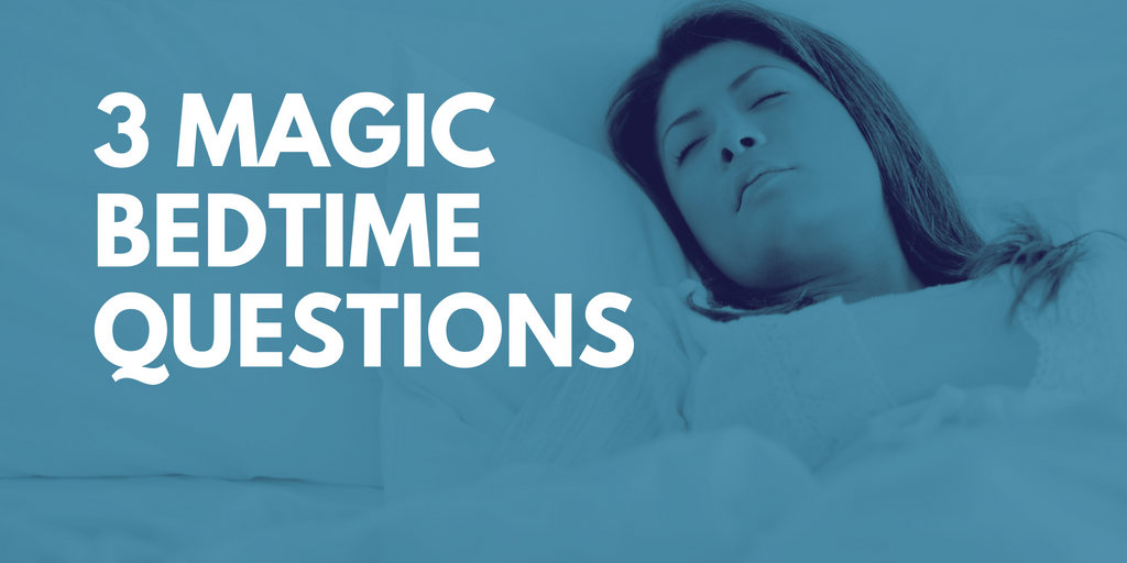 3 Magic Bedtime Questions