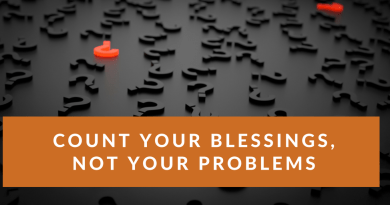 count your blessings not your problems