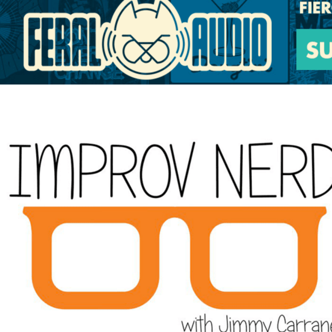 Listen to some cool Improv interviews with Jimmy Carrane