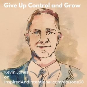 GiveUpControlandGrow-Ep38