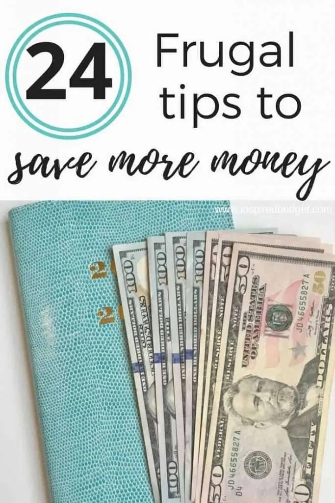 24 Frugal Tips To Save Money by inspiredbudget.com