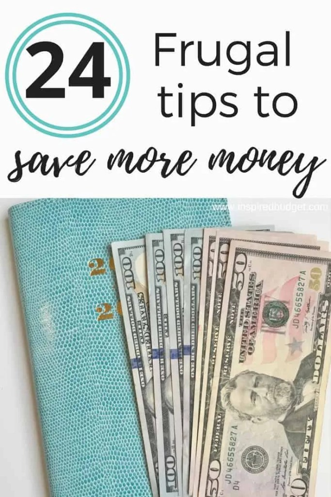 24 Frugal Tips To Save Money