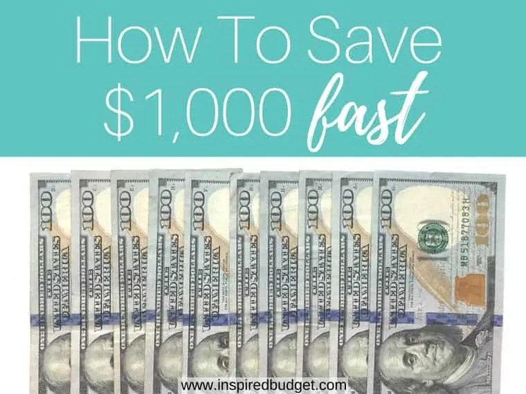 how to save $1,000 fast by inspiredbudget.com