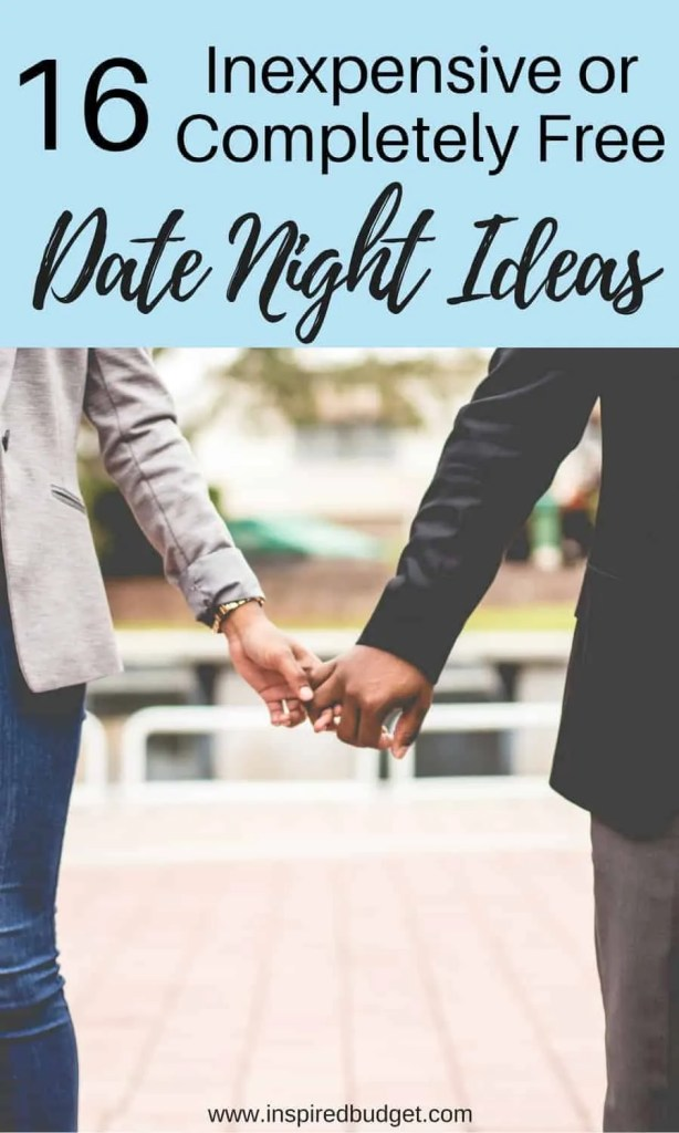 inexpensive date night ideas by inspiredbudget.com