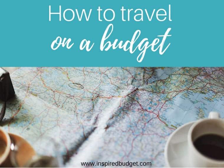 travel on a budget by inspiredbudget.com