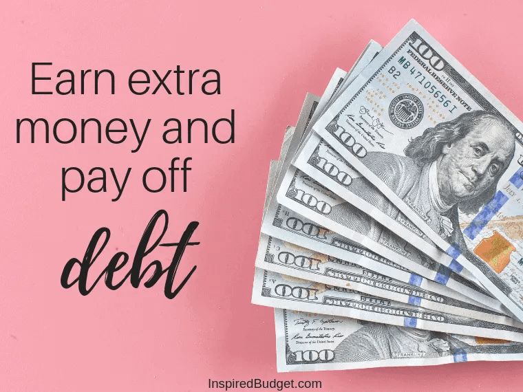 Earn Extra Money And Pay Off Debt by InspiredBudget.com