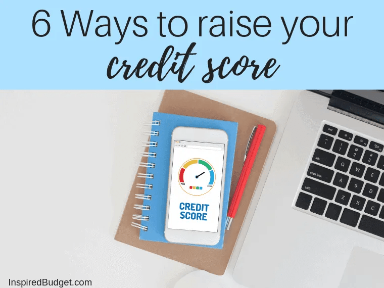 How to raise your credit score by Inspiredbudget.com