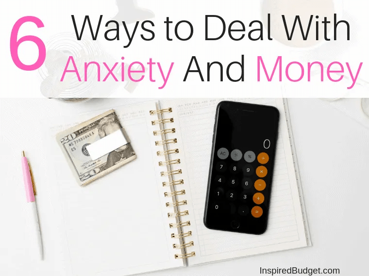 How to deal with anxiety and money by InpsiredBudget.com