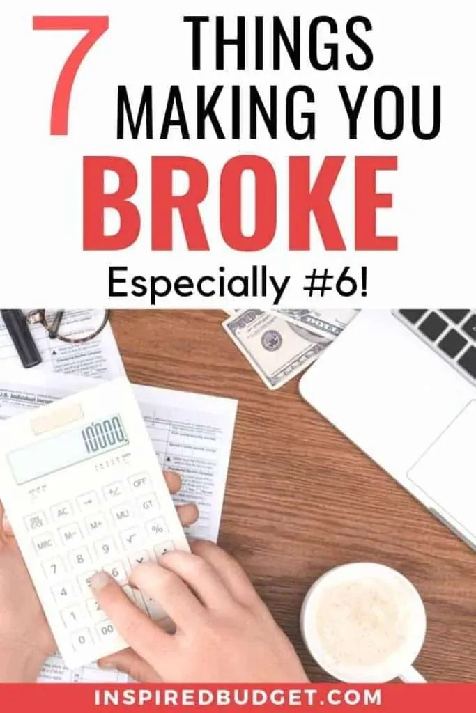 Money Habits That Are Making You Broke by InspiredBudget.com