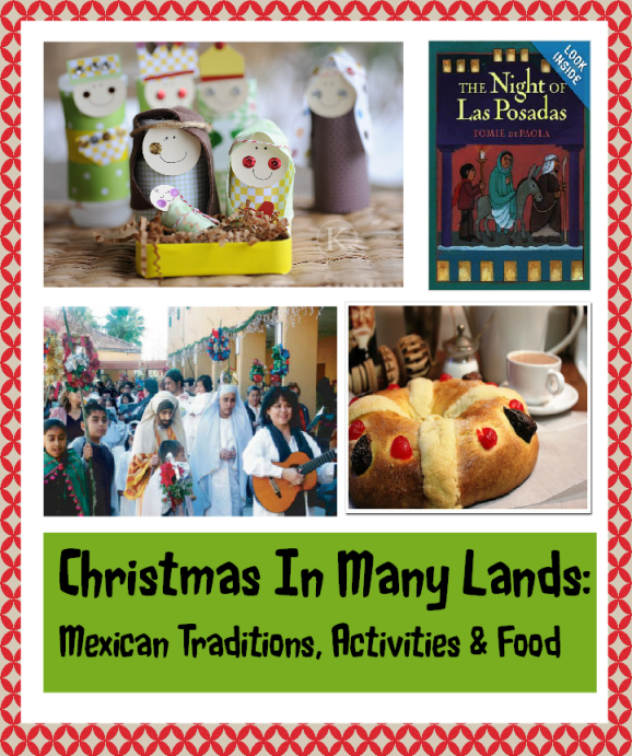 Mexican Christmas Traditions, Food, Activities