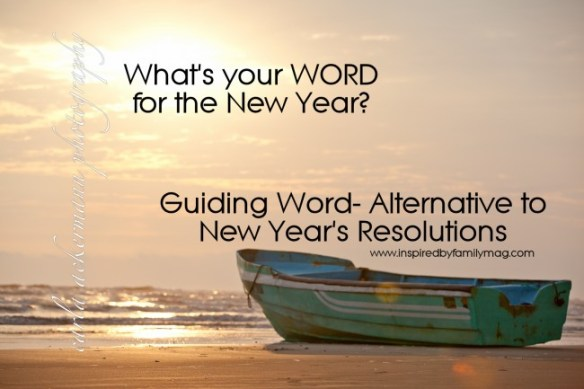 One Word, New Year's resolution, guiding word