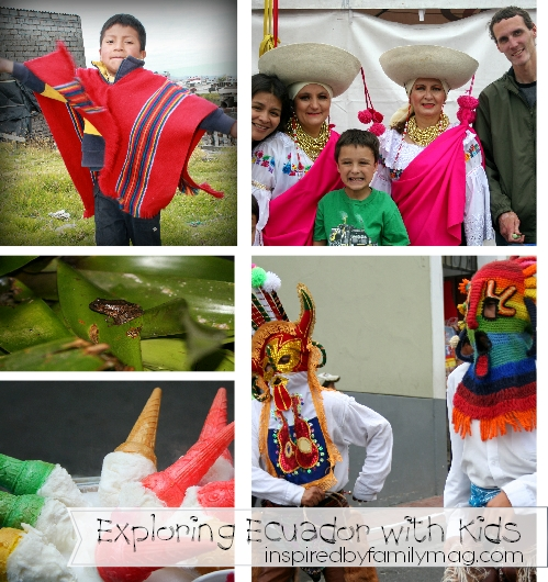 Fun Facts Exploring Ecuador With Kids Inspired By Family