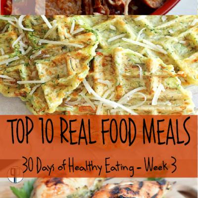 Top 10 Real Food Meals
