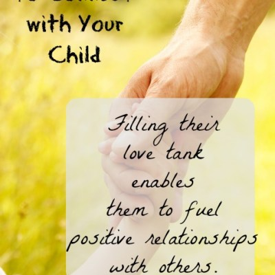 25 Ways to Connect With Your Child