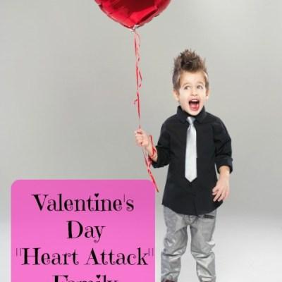 "Valentine's Day ""Heart Attack"" Family Activity"
