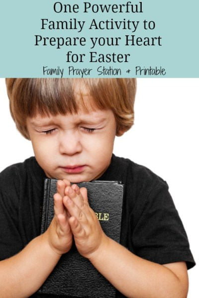 One Powerful Family Activity to Prepare your Heart for Easter