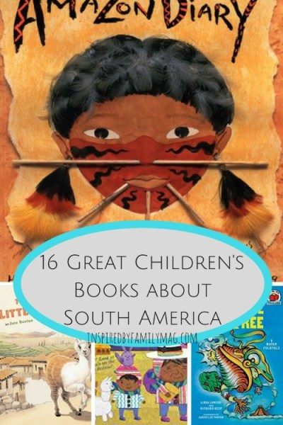 16 Great Children's Books About South America