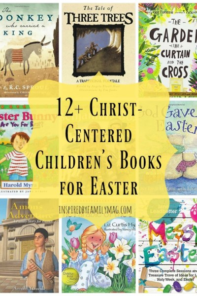 12+ Christ-Centered Easter Books & Devotionals Your Kids Will Love