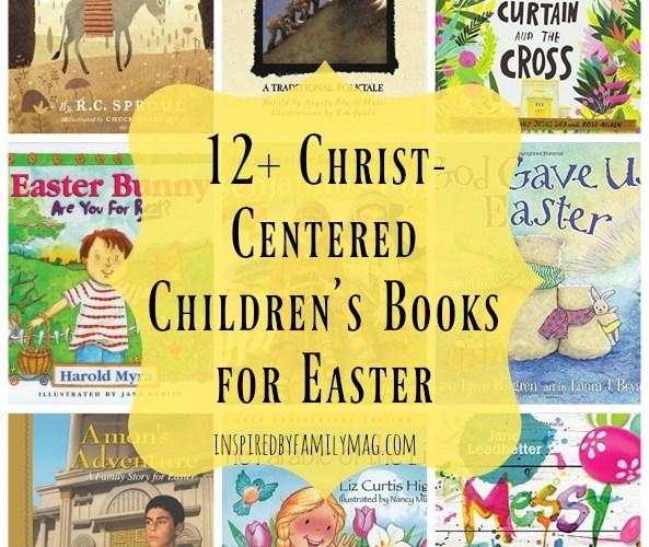 12+ Christ-Centered Children's Books for Easter