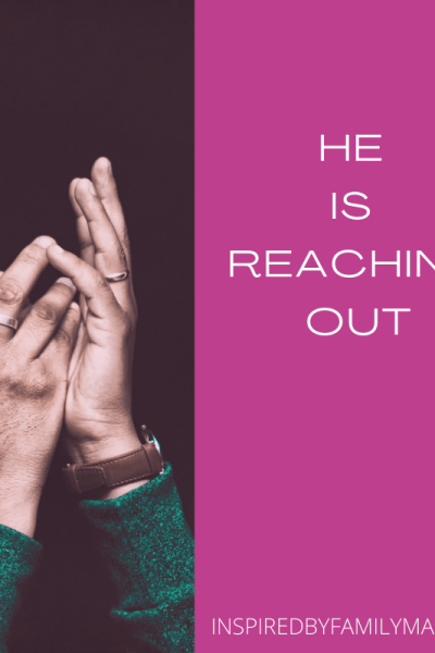 Jesus Is Reaching Out–Will You Reach For Him?