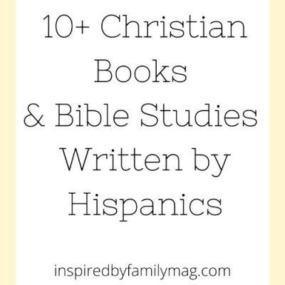 10+ Christian Books & Bible Studies Written by Hispanics