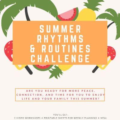 Summer Routines and Rhythms Challenge