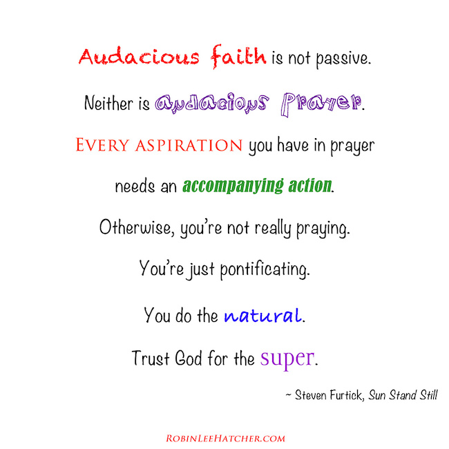 Audacious Faith