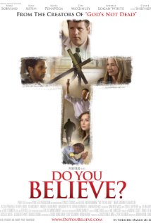 Do You Believe Movie Poster