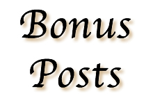 Weekend Bonus Posts