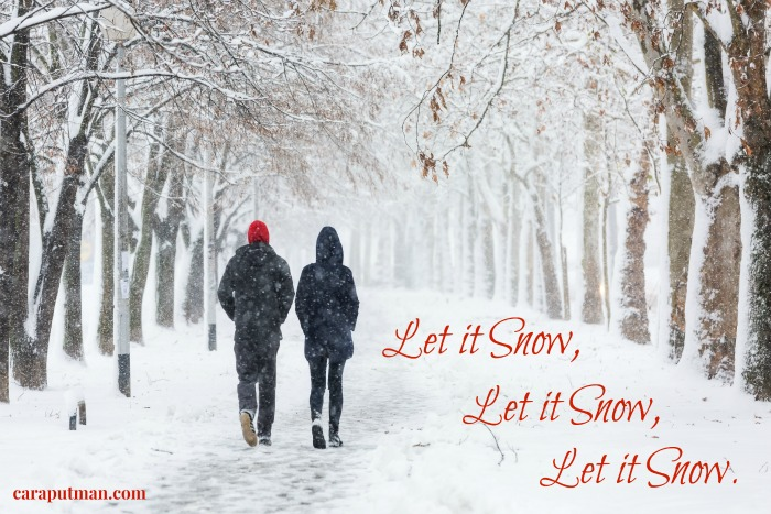 Let It Snow. No, really!