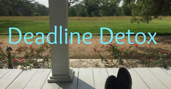 Deadline Detox