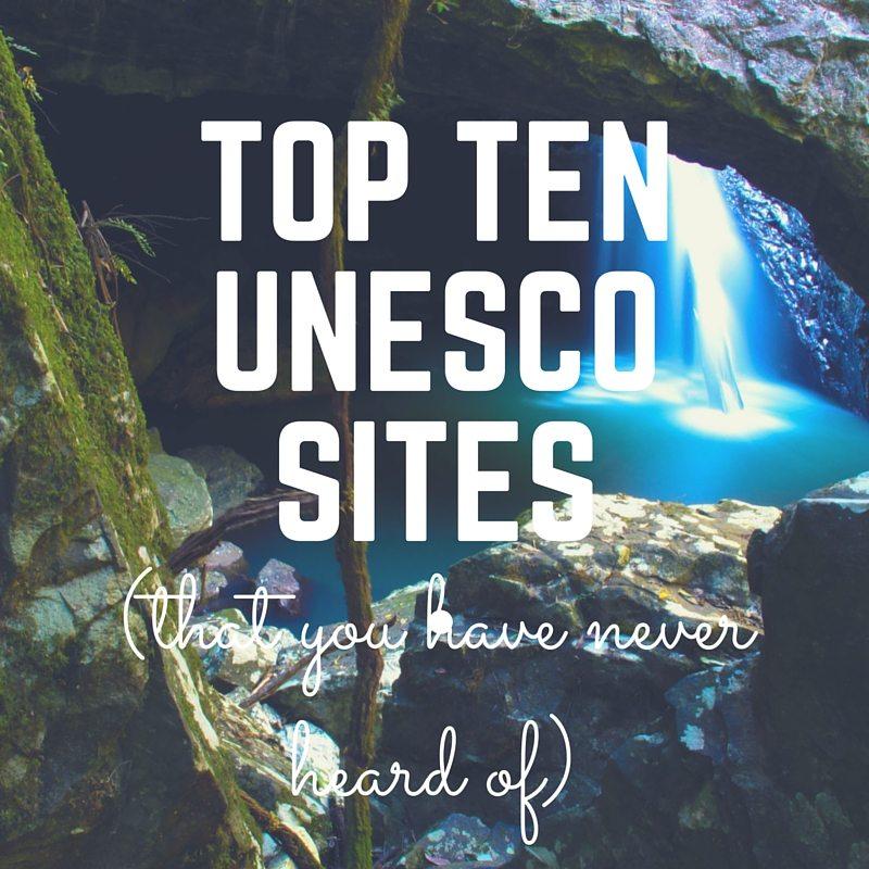 Top Ten UNESCO Sites