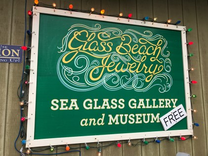 Glass Beach Jewelry and Sea Glass Museum Sign