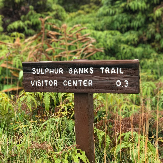 Sulfur Banks Trail Sign in Hawaii Volcanoes National Park