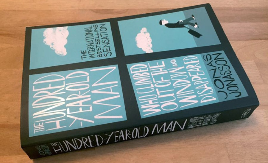 Hundred Year Old Man Climbed Out Window Disappeared Jonas Jonasson Book July Favourites
