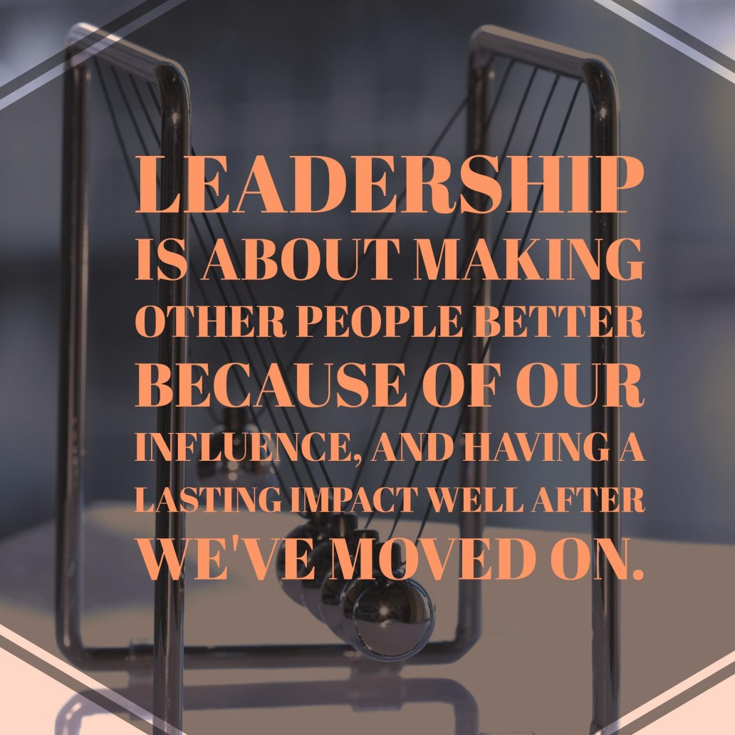 leadership is about