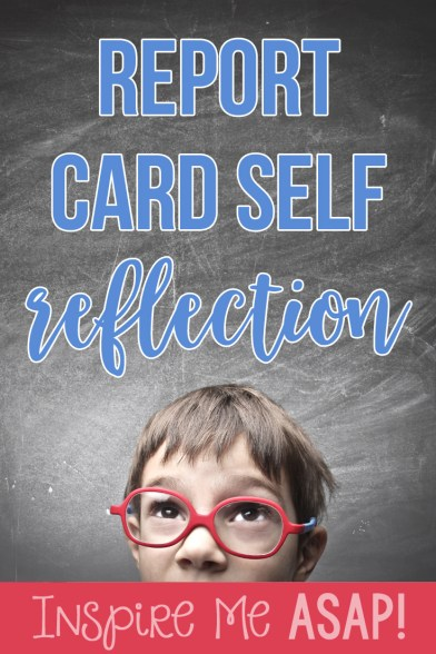 Check out this blog post for a fun freebie to use during report card time- student self-reflections!