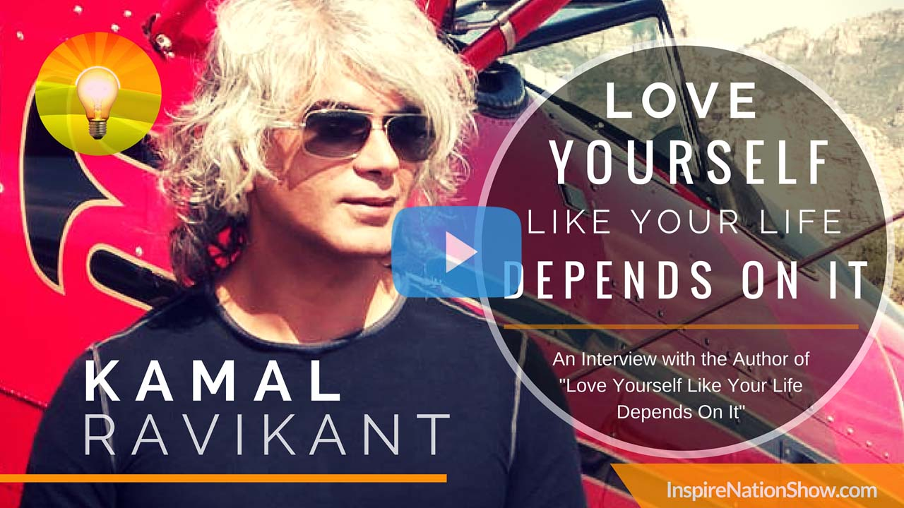 Love-Yourself-Like-Your-Life-Depends-On-It-Kamal-Ravikant