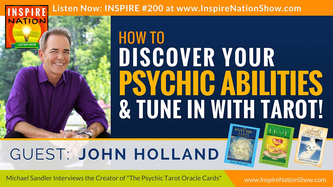 John-Holland-inspire-nation-show-podcast-youtube-interview-psychic-tarot-oracle-cards-intuition-spiritual-self-help