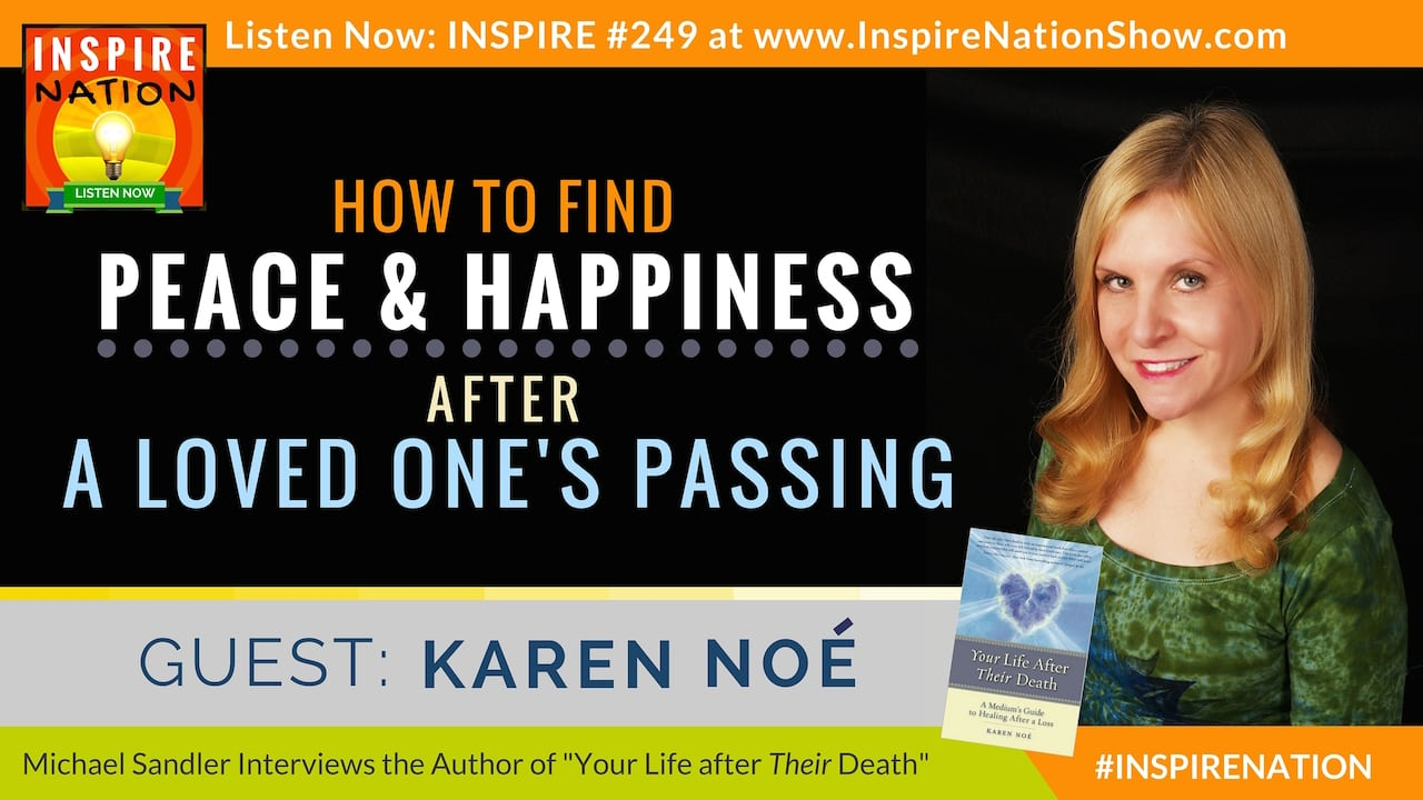 "Listen to Michael Sandler's interview with Karen Noe on ""Your Life after Their Death"""
