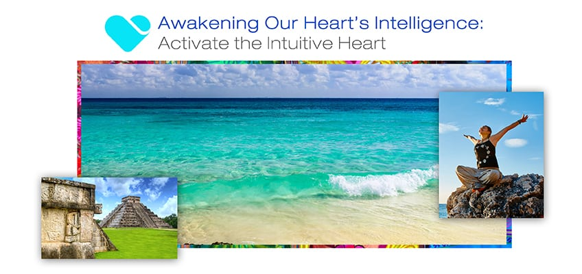 HeartMath Awakening Our Heart's Intelligence Maya Riviera Conference 2016