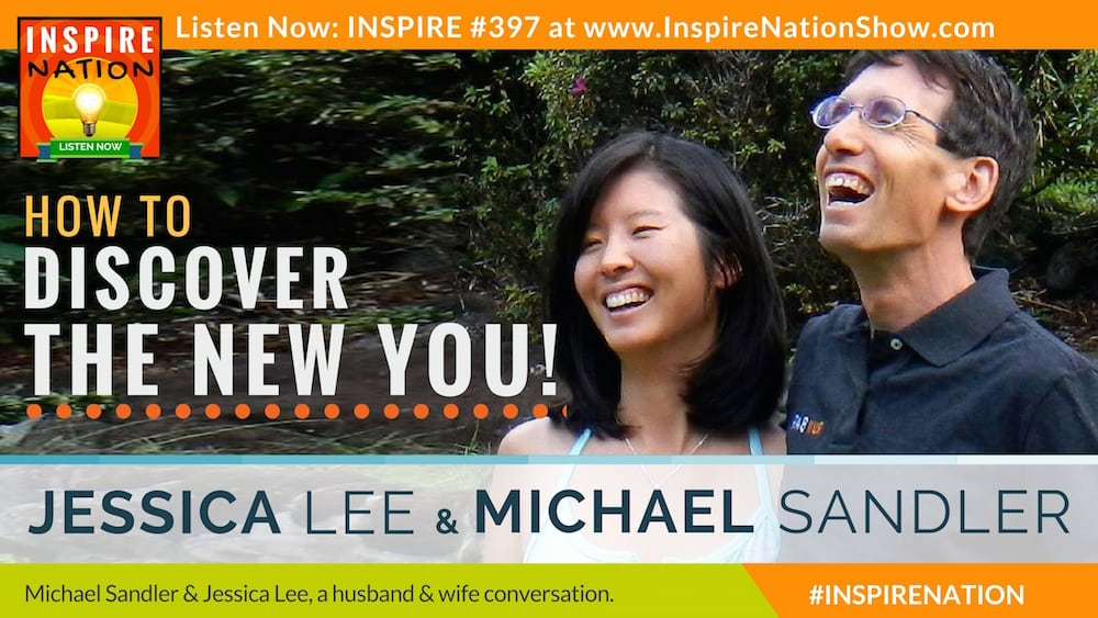 Michael Sandler & Jessica Lee talk about breaking through to a new you!